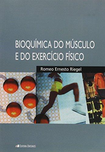Bioquímica do Musculo e do Exercício Físico, livro de RIEGEL