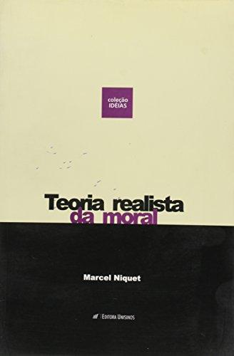 TEORIA REALISTA DA MORAL - ESTUDOS PREPARATORIOS, livro de NIQUET