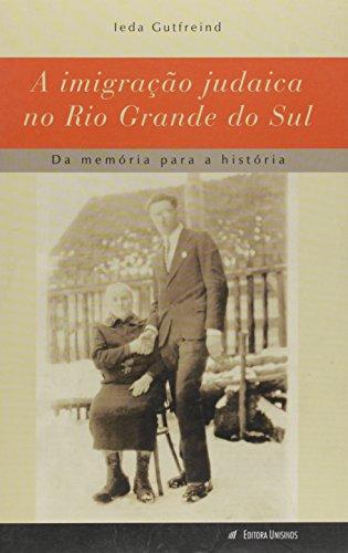 IMIGRACAO JUDAICA NO RIO GRANDE DO SUL, A, livro de GUTFREIND