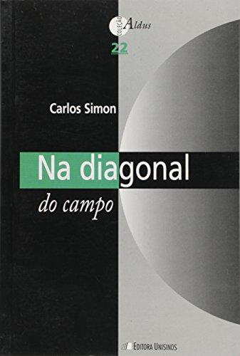 NA DIAGONAL DO CAMPO, livro de SIMON