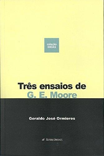 TRES ENSAIOS DE G. E. MOORE, livro de ORMIERES