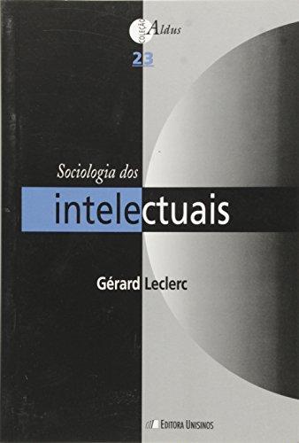 SOCIOLOGIA DOS INTELECTUAIS, livro de LECLERC