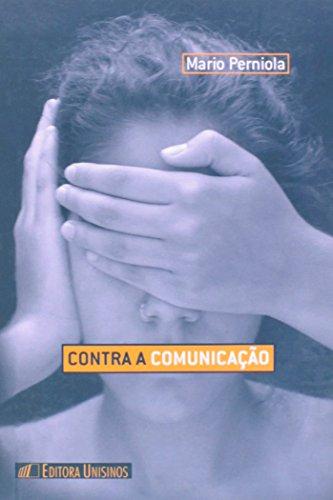 CONTRA A COMUNICACAO, livro de PERNIOLA