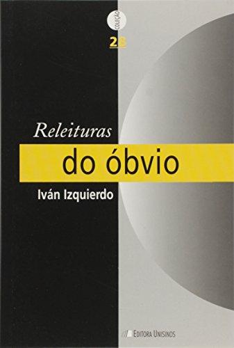 RELEITURAS DO OBVIO, livro de Mikel Izquierdo Redin