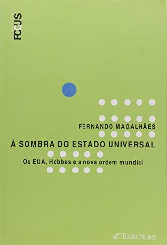 À sombra do Estado Universal, livro de Fernando Magalhães
