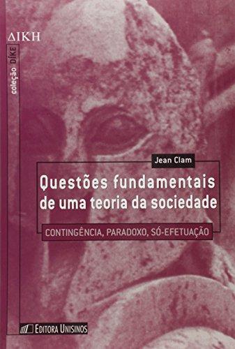QUESTOES FUNDAMENTAIS DE UMA TEORIA DA SOCIEDADE, livro de CLAM