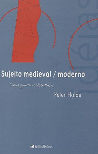 Sujeito moderno/medieval, livro de Peter Haidu