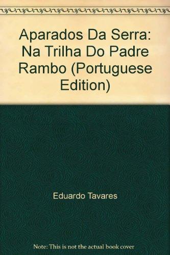 Aparados da Serra, livro de Eduardo Tavares (fotografias) e Renato Dalto (textos)