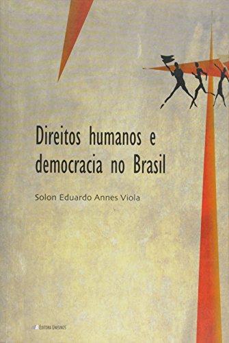 Direitos humanos e democracia no Brasil, livro de Sólon Eduardo Annes Viola