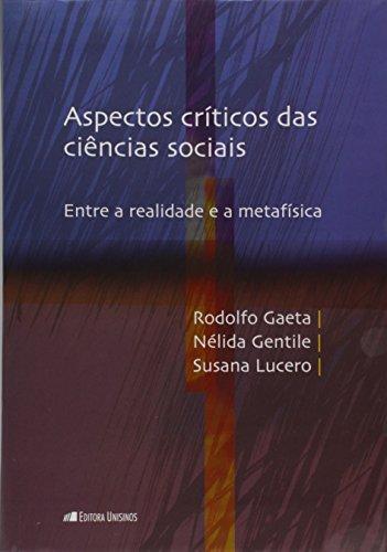 Aspectos críticos das ciências sociais, livro de Rodolfo Gaeta, Nelida Gentile e Susana Lucero