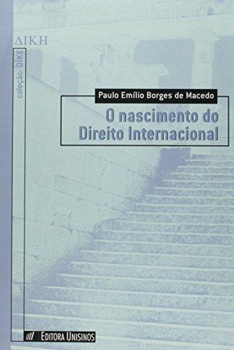 O nascimento do direito internacional, livro de Paulo Emílio Borges de Macedo