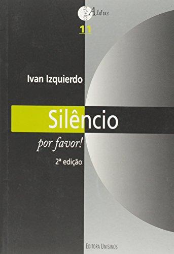 Silencio por Favor!, livro de Ivan Izquierdo
