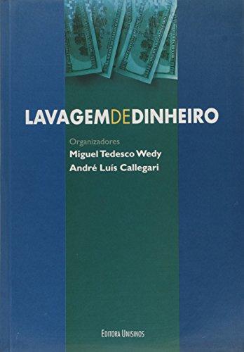Lavagem de Dinheiro, livro de Miguel Tedesco Wedy