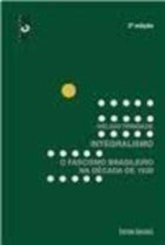 Integralismo: o fascínio brasileiro na década de 1930, livro de HELGIO TRINDADE