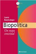 Biopolítica: Um mapa conceitual, livro de LAURA BAZZICALUPO