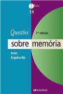 Questões sobre memória - 2ª Edição, livro de Ivan Izquierdo