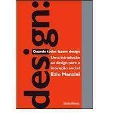 Design. Quando Todos Fazem Design, livro de Ezio Manzini