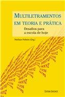Multiletramento em teoria e prática - Desafios para a escola de hoje, livro de Petrilson Pinheiro