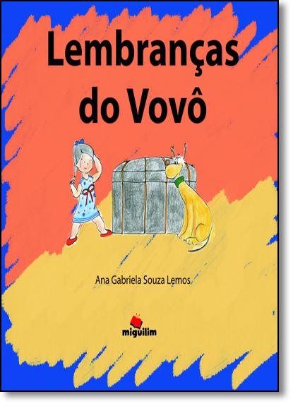 Lembranças do Vovô, livro de Ana Gabriela Souza Lemos