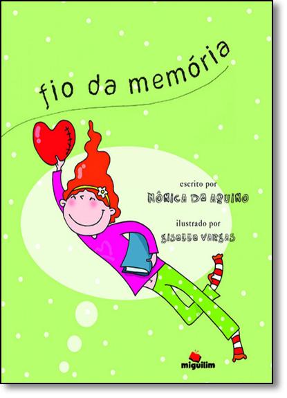 Fio da Memória, livro de Mônica de Aquino