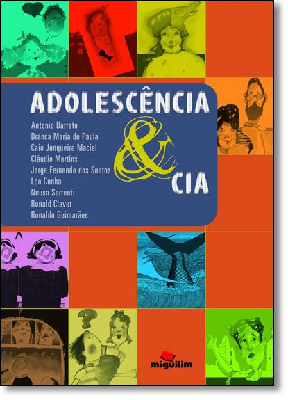 Adolescencia & Cia, livro de Vários Autores