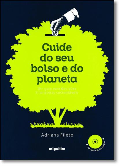 Cuide do seu Bolso e do Planeta, livro de Adriana Fileto