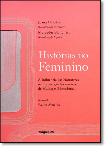 Histórias no Feminino, livro de Joana Cavalcanti