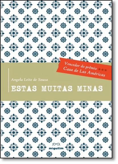 Estas Muitas Minas, livro de Angela Leite de Souza