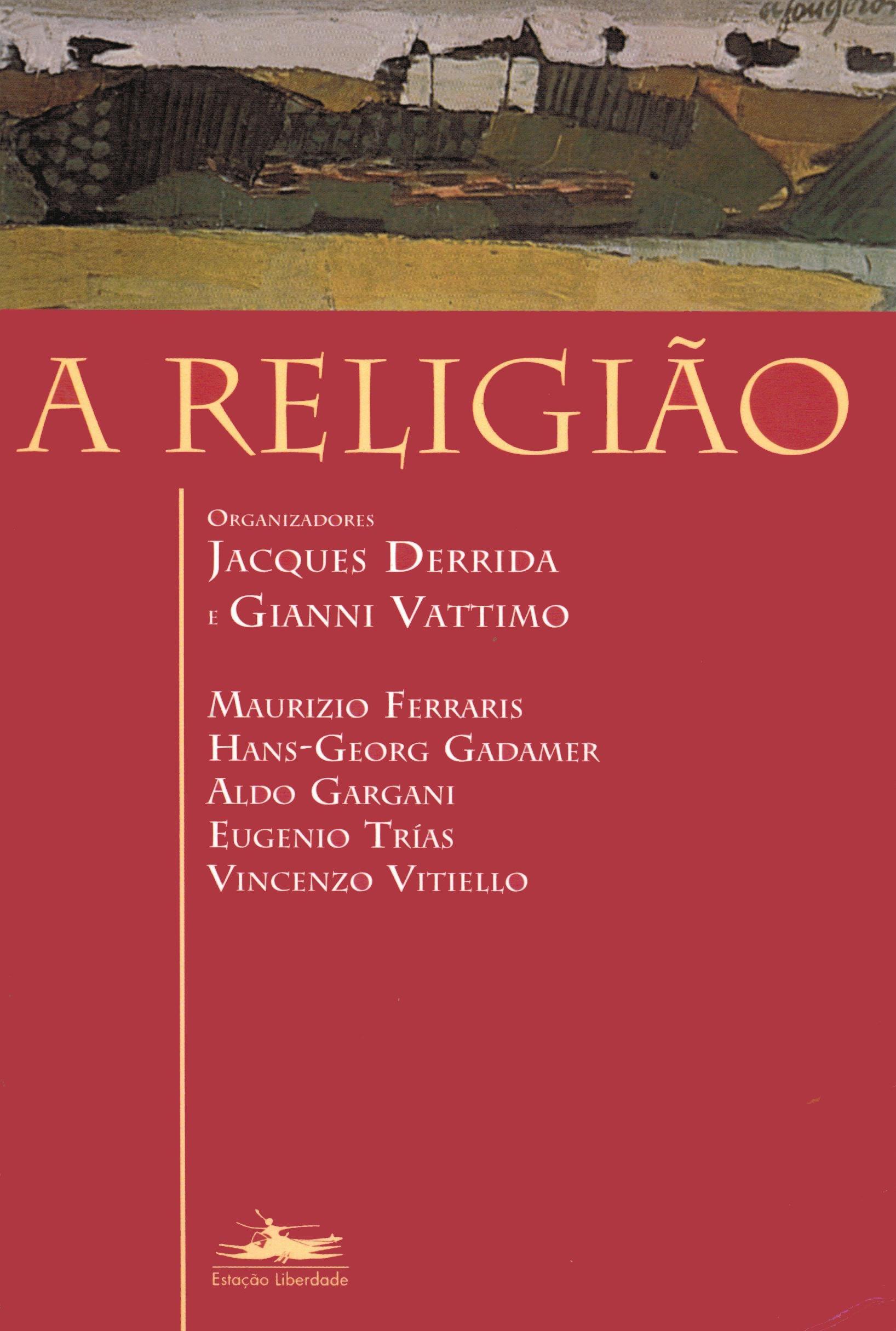 A religião, livro de Jacques Derrida, Gianni Vattimo