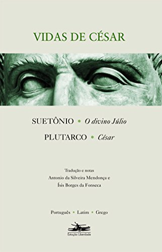 VIDAS DE CÉSAR, livro de Suetônio e Plutarco