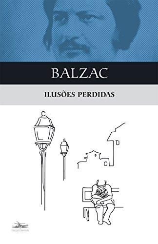 ILUSÕES PERDIDAS, livro de Honoré de Balzac