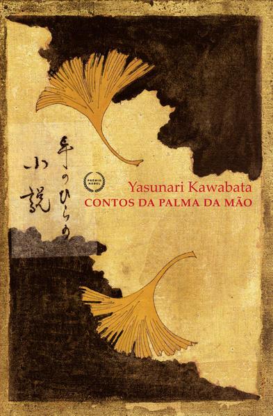 CONTOS DA PALMA DA MÃO, livro de Yasunari Kawabata