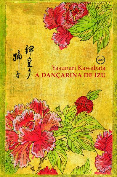 DANÇARINA DE IZU, livro de Yasunari Kawabata