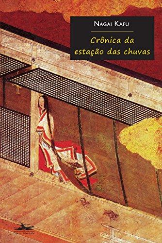 CRÔNICA DA ESTAÇÃO DAS CHUVAS, livro de Nagai Kafu