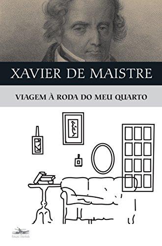 VIAGEM À RODA DO MEU QUARTO, livro de Xavier de Maistre