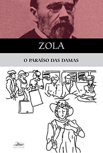 PARAÍSO DAS DAMAS, O, livro de Émile Zola