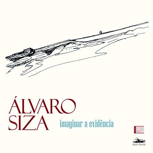 Imaginar a Evidência, livro de Álvaro Siza