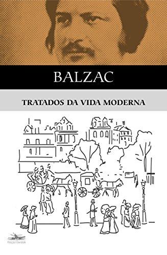 TRATADOS DA VIDA MODERNA, livro de Honoré de Balzac