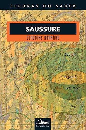 SAUSSURE-COL. FIGURAS DO SABER 23, livro de Claudine Normand