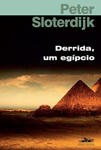 DERRIDA, UM EGÍPCIO, livro de Peter Sloterdijk