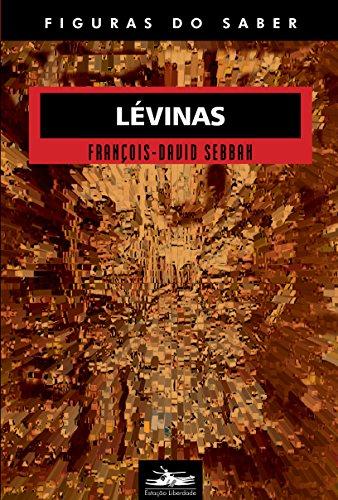 LÉVINAS-COL. FIGURAS DO SABER 24, livro de François-David Sebbah