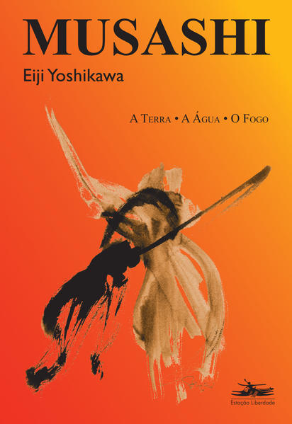 MUSASHI: A TERRA, A ÁGUA, O FOGO, livro de Eiji Yoshikawa