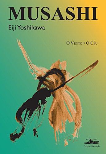 MUSASHI: O VENTO, O CÉU, livro de Eiji Yoshikawa