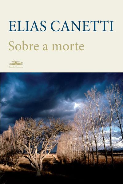 SOBRE A MORTE, livro de Elias Canetti