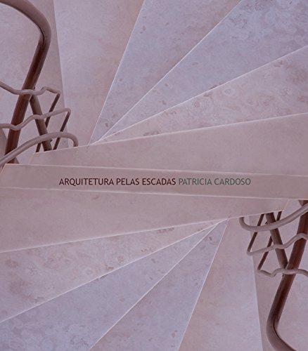 ARQUITETURA PELAS ESCADAS, livro de Patrícia Cardoso
