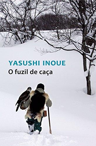 FUZIL DE CAÇA, O, livro de Yasushi Inoue