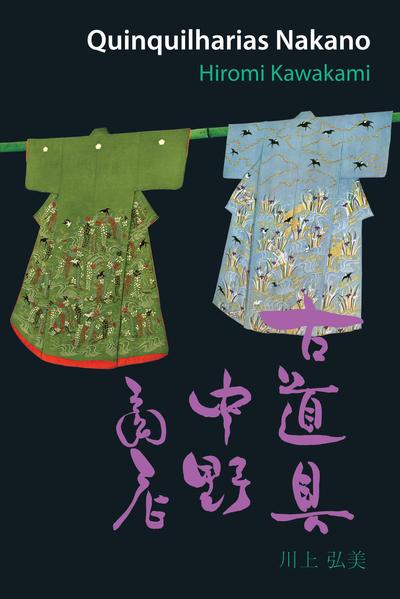 QUINQUILHARIAS NAKANO, livro de Hiromi Kawakami