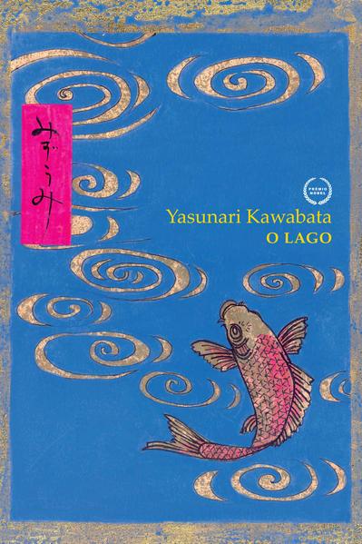 LAGO, O, livro de Yasunari Kawabata