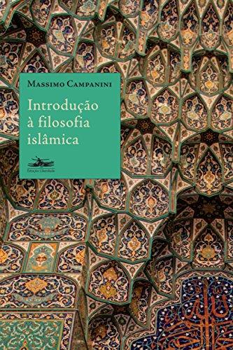 INTRODUÇÃO À FILOSOFIA ISLÂMICA, livro de Massimo Campanini
