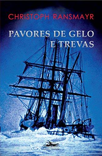 PAVORES DE GELO E TREVAS, livro de Christoph Ransmayr